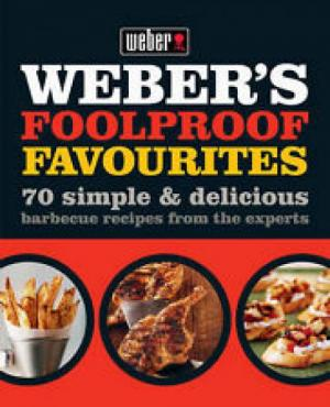 Weber Foolproof Favourite Book